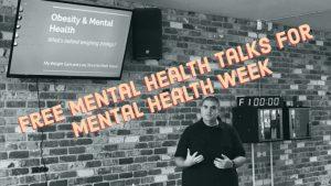 Mental Health Talks for Mental Health Week