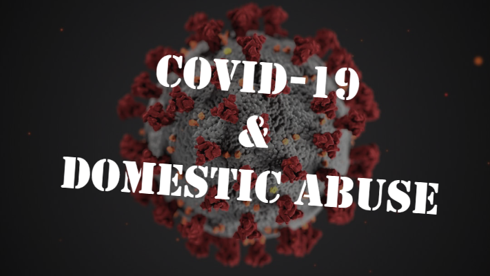 COVID-19 and Domestic Abuse
